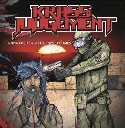 Krass Judgement - Praying for a God That Never Comes