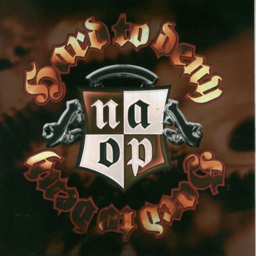 N.A.O.P. - Hard to Deny