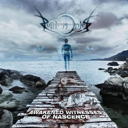 Ruthless Order - Awakened Witnesses of Nascence