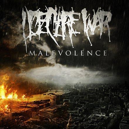 I Declare War - Malevolence