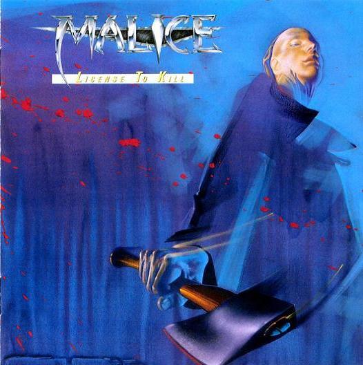 Malice - License to Kill