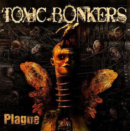 Toxic Bonkers - Plague