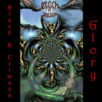 Epoch of Unlight - Black & Crimson Glory