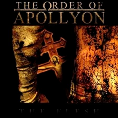 The Order of Apollyon - The Flesh
