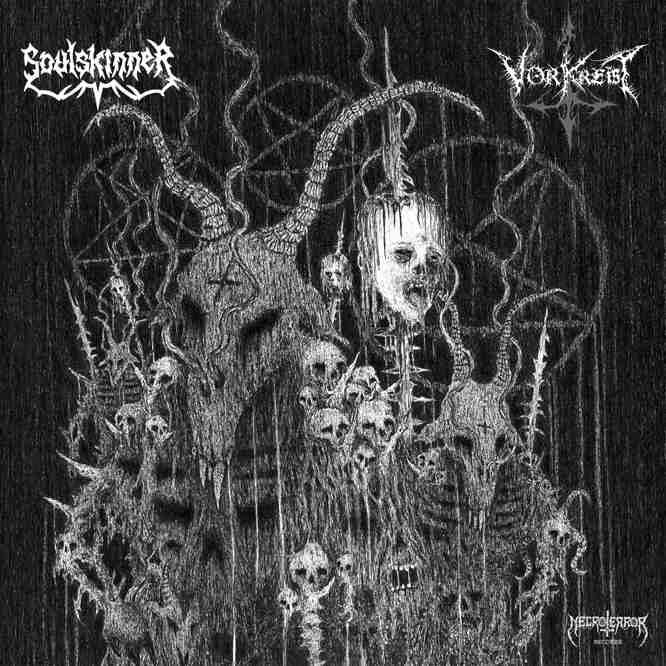 Vorkreist / Soulskinner - Soldiers of Satan's Wrath / In Attrition of a World Collapse
