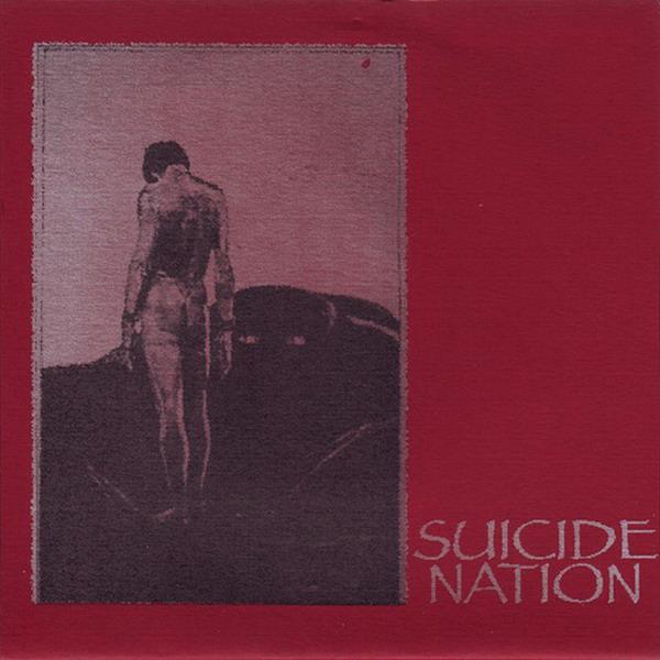 Suicide Nation - Suicide Nation