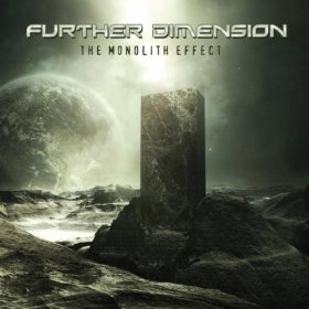 Further Dimension - The Monolith Effect