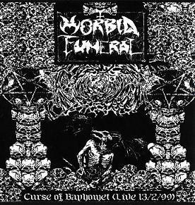 Morbid Funeral - Curse of Baphomet (Live 13/02/99)