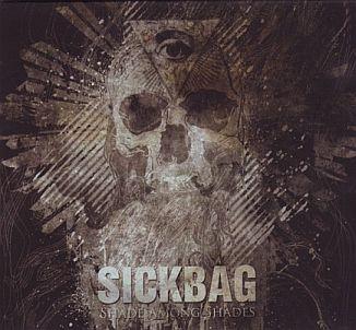 Sickbag - Shades Among Shades