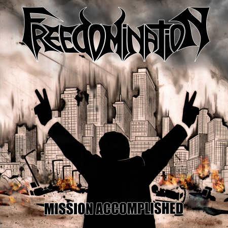 Freedomination - Mission Accomplished