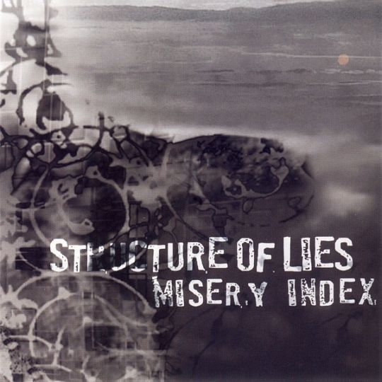 Misery Index / Structure of Lies - Structure of Lies / Misery Index