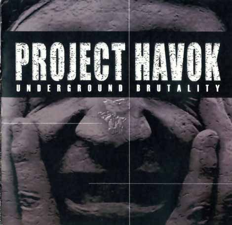 Project Havok - Underground Brutality