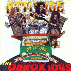 Attitude - The Good, the Bad, the Obnoxious