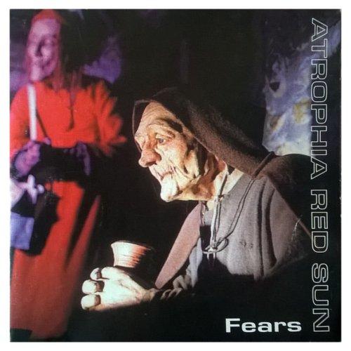 Atrophia Red Sun - Fears