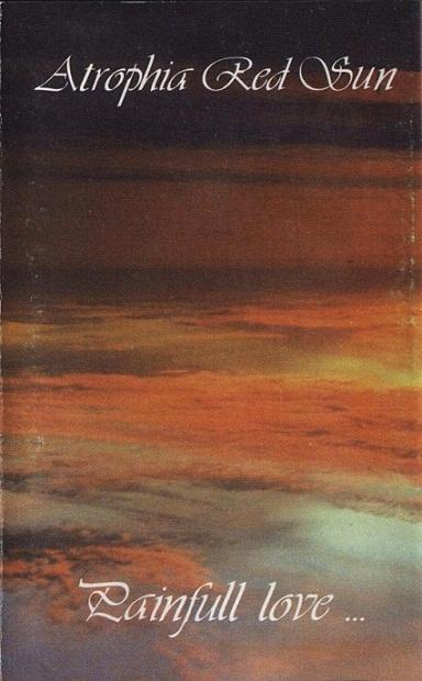 Atrophia Red Sun - Painfull Love...