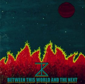 Zebulon Kosted - Between This World and the Next