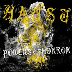 Haust - Powers of Horror