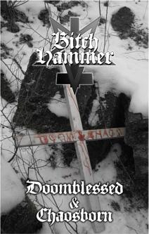 BitchHammer - Doomblessed & Chaosborn