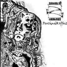 Darker Grounds - Deathmask Effect