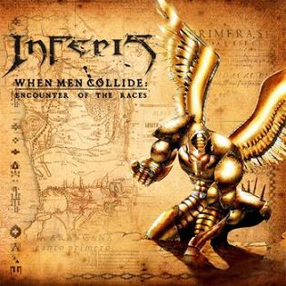 Inferis - When Men Collide: Encounter of the Races
