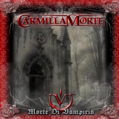 Carmilla Morte - Morte di vampiria