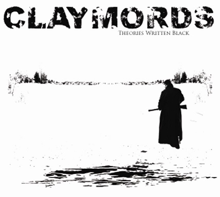 Claymords - Theories Written Black