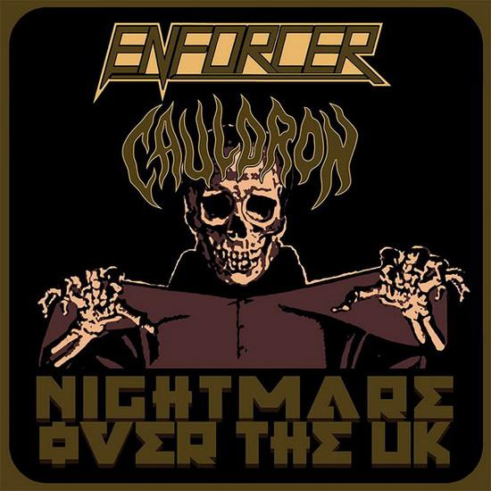 Enforcer / Cauldron - Nightmare over the UK