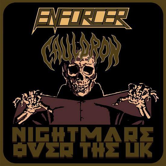 Enforcer / Cauldron - Nightmare over the UK