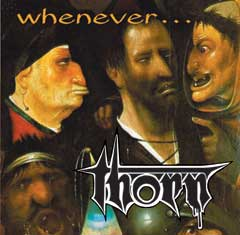 The Thorn - Whenever...