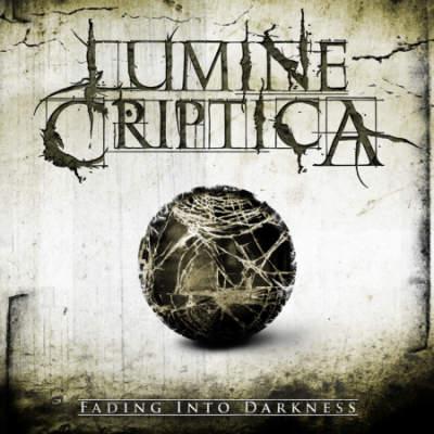 Lumine Criptica - Fading into Darkness