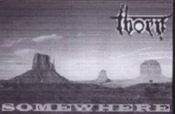 The Thorn - Somewhere