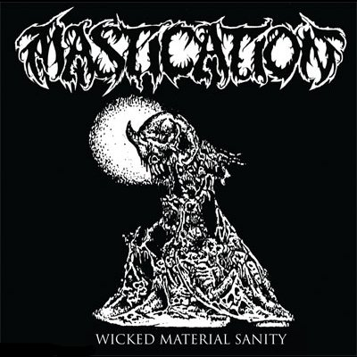 Mastication / Exhumed / Egypt - Wicked Material Sanity