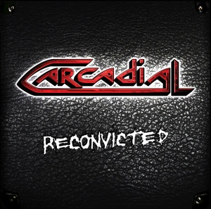 Carcadial - Reconvicted