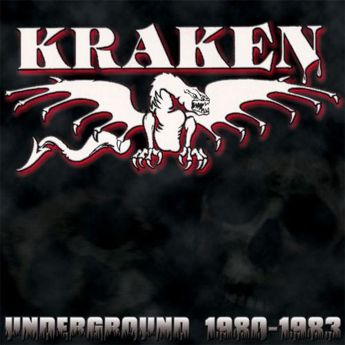 Kraken - Underground 1980-1983