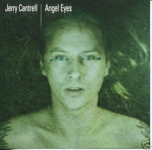 Jerry Cantrell - Angel Eyes