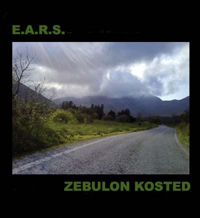 Zebulon Kosted - E.A.R.S. / Zebulon Kosted