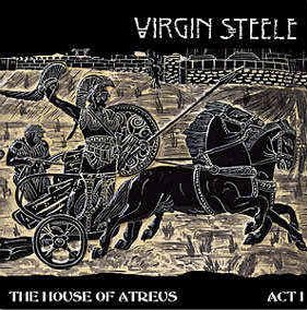 Virgin Steele — The House of Atreus Act I (1999)
