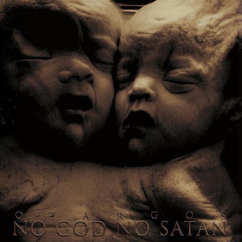 Otargos - No God, No Satan