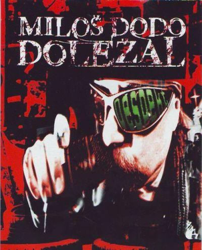 Miloš Dodo Doležal - Despekt