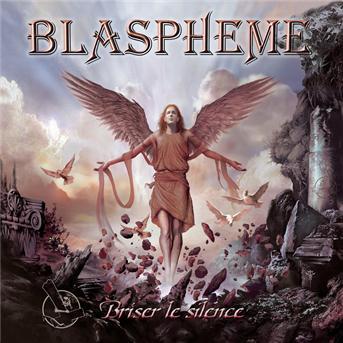 Blaspheme - Briser le silence