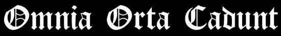 Omnia Orta Cadunt - Logo