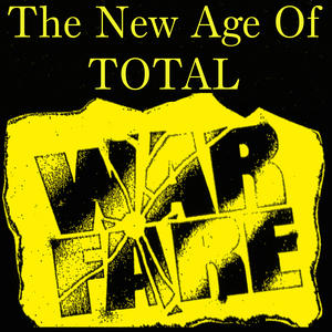 Warfare - The New Age of Total Warfare