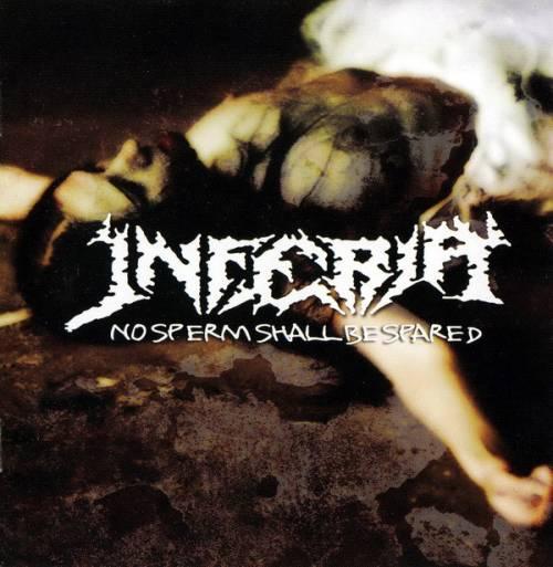Inferia - No Sperm Shall Be Spared
