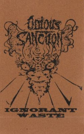 Odious Sanction - Ignorant Waste