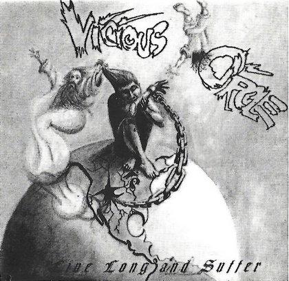 Vicious Circle - Live Long and Suffer