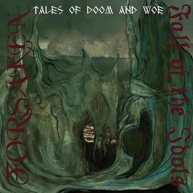 Forsaken / Fall of the Idols - Tales of Doom and Woe