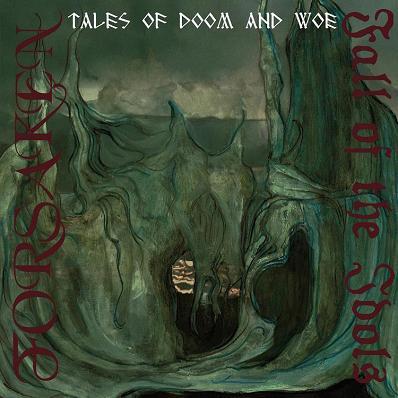 Forsaken / Fall of the Idols - Tales of Doom and Woe