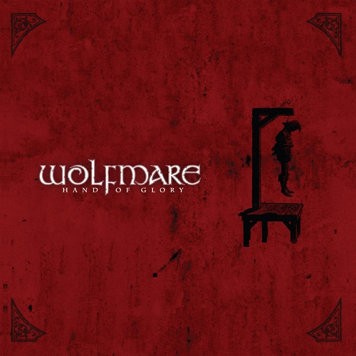 Wolfmare - Hand of Glory