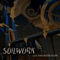 Soilwork - Let This River Flow
