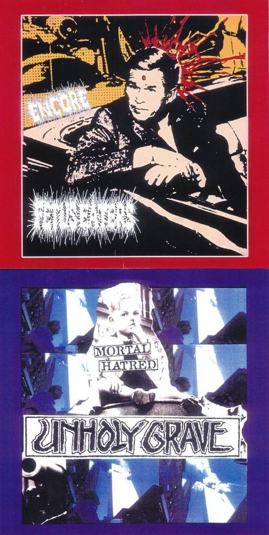 Unholy Grave - Encore / Mortal Hatred